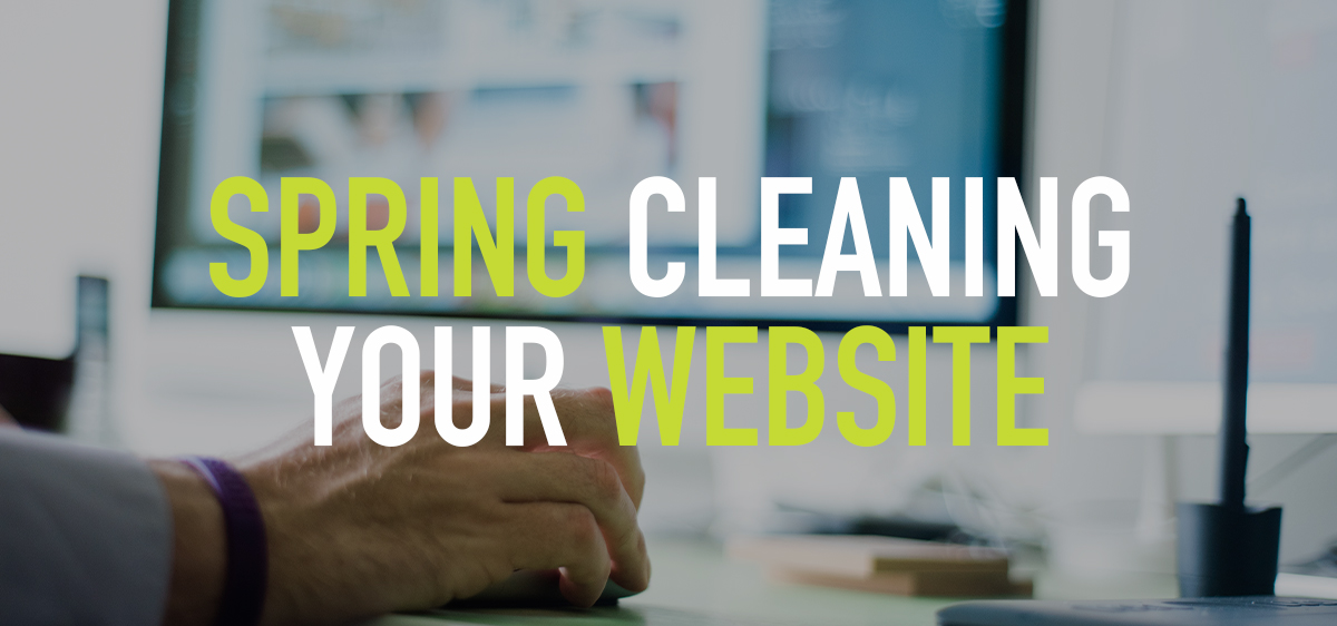 5 Things You Should Do To Spring Clean Your Website
